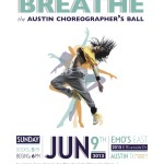 Dance To Breathe: The Austin Choreographer's Ball 2013